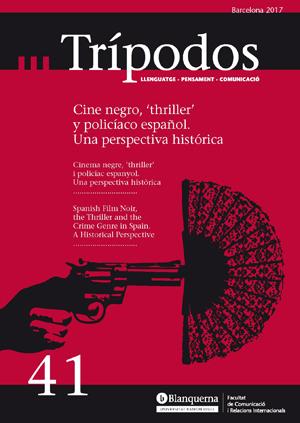 View No. 41 (2017): Cine negro, 'thriller' y policíaco español. Una perspectiva histórica.