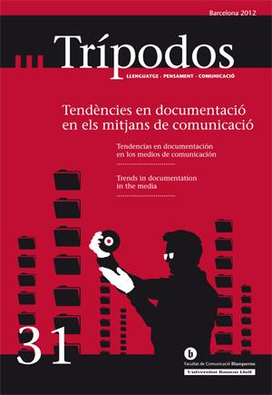 View No. 31 (2012): Tendències en documentació dels mitjans de comunicació