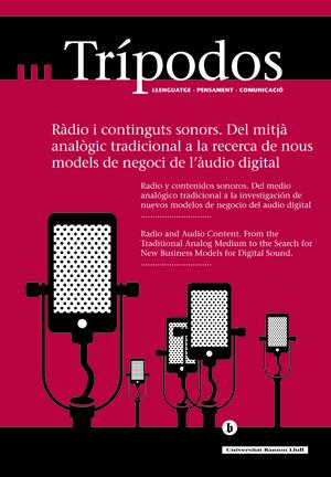 View No. 33 (2013): Ràdio i continguts sonors. Del mitjà analògic tradicional a la recerca de nous models de negoci de l'àudio digital