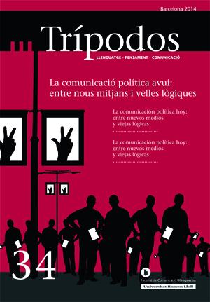 View No. 34 (2014): La comunicació política avui: entre nous mitjans i velles lògiques